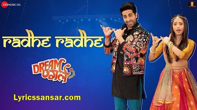 Radhe Radhe Lyrics - Amit Gupta Feat. Ayushmann Khurrana | Dream Girl (2019)