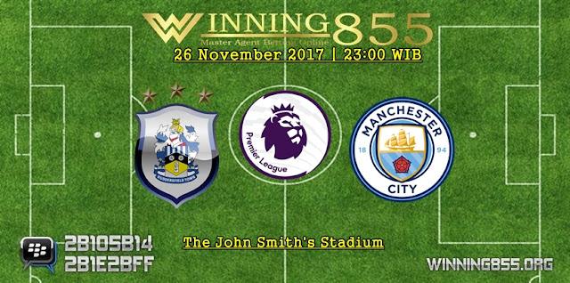 Prediksi Akurat Huddersfield vs Man City 26 November 2017
