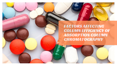 Factors Affecting Column Efficiency of Adsorption Column Chromatography Class Notes - PharmaNotes.Net