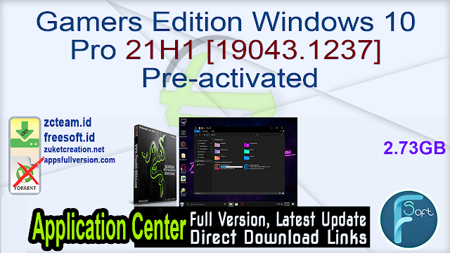 Gamers Edition Windows 10 Pro 21H1 [19043.1237] Pre-activated