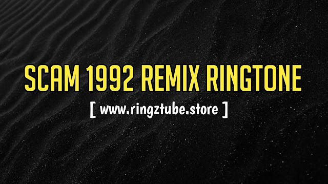 Scam 1992 Bgm Remix Ringtone Download
