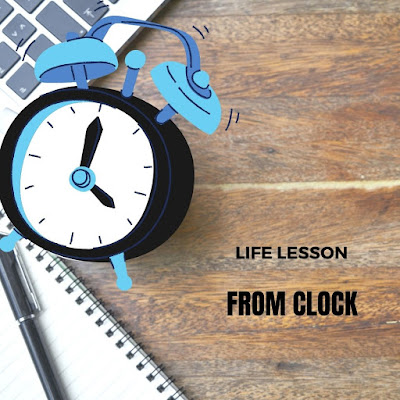 Life lesson from clock