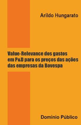 Value-Relevance dos gastos em P&D para os preços das ações das empresas da Bovespa