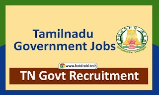 TN Govt Jobs 2021, Apply Online for Latest Tamilnadu Government Jobs @ tn.gov.in