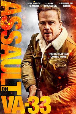 Sinopsis Film Assault on VA-33 (2021)