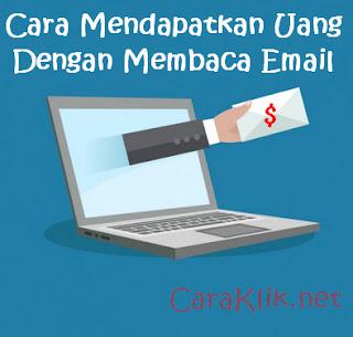 Cara Mendapatkan Uang Dengan Membaca Email Terbaru 2017