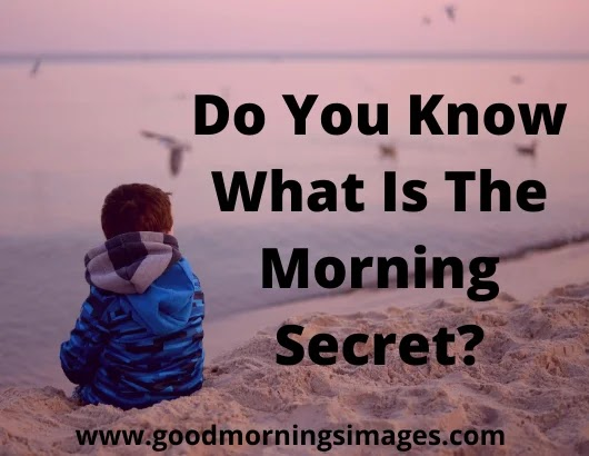 Good Morning Secret Images