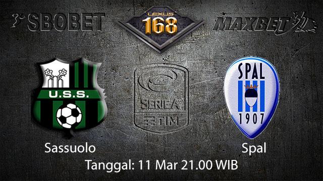 BOLA88 - PREDIKSI TARUHAN BOLA SASSUOLO VS SPAL 11 MARET 2018 ( ITALIAN SERIE A )