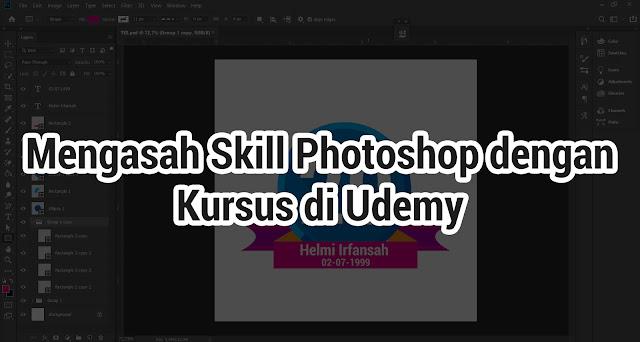 Mengasah Skill Photoshop dengan Kursus di Udemy