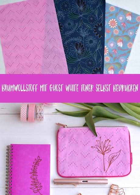 Baumwolle mit Ghost White Toner selber bedrucken