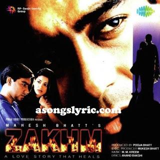 Zakhm (1998) Movie Songs Lyrics Mp3 Audio & Video Download