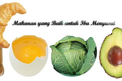 Wajib Tahu, Inilah Makanan yang Baik untuk Ibu Menyusui