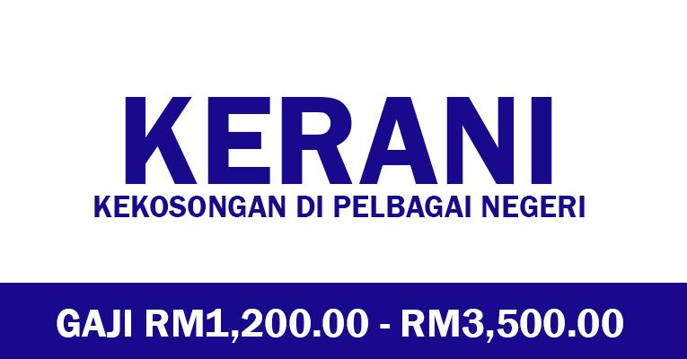 Jawatan Kosong Kerani 2021 - JOBCARI.COM | JAWATAN KOSONG ...