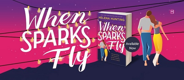 When Sparks Fly. Available Now.
