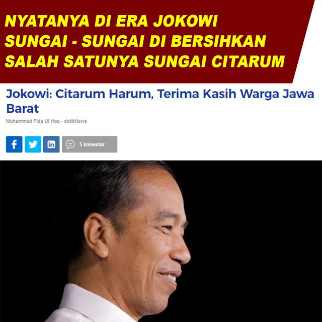 Jokowi: Citarum Harum, Terima Kasih Warga Jawa Barat