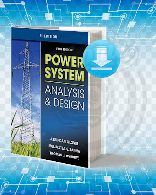 Free Book Power System Analysis and Design and SI Version pdf.