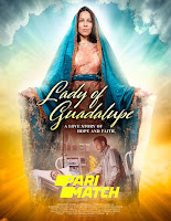 Lady of Guadalupe 2020 Dual Audio Hindi [Fan Dubbed] 720p HDRip