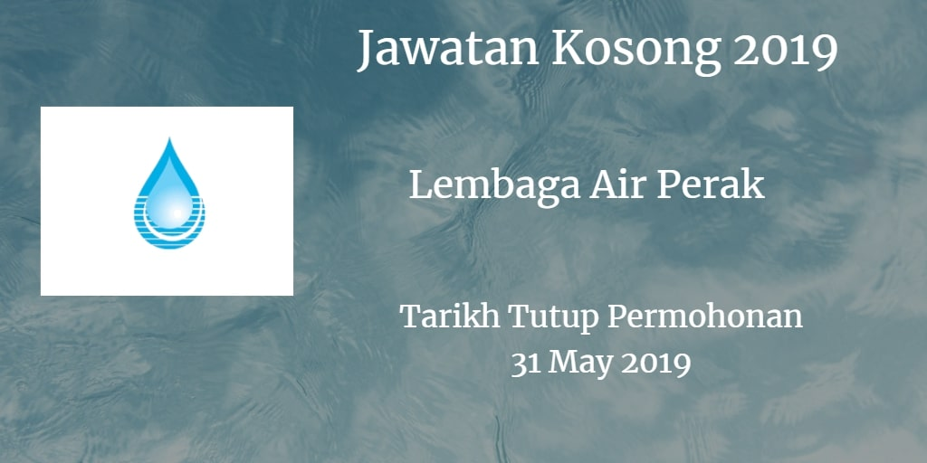 Jawatan Kosong Lembaga Air Perak 31 May 2019