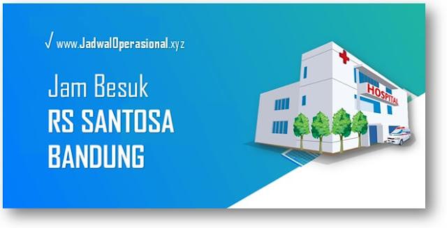 Jam Besuk RS Santosa Bandung