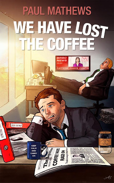 We Have Lost The Coffee by Paul Mathews