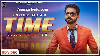 Time - Inder Maan Song Lyrics Mp3 Audio & Video Download