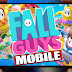 Fall guys mobile android
