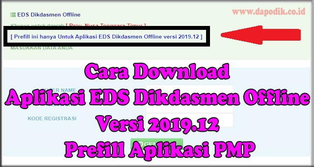 Cara Download Aplikasi EDS Dikdasmen Offline Versi 2019.12 - Prefill Aplikasi PMP Terbaru