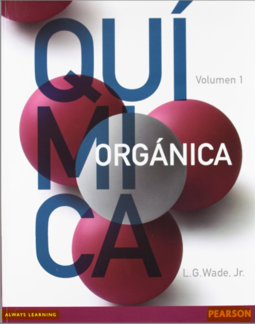 Química Orgánica Volumen 1 - L. G. Wade - 7 Edición en pdf