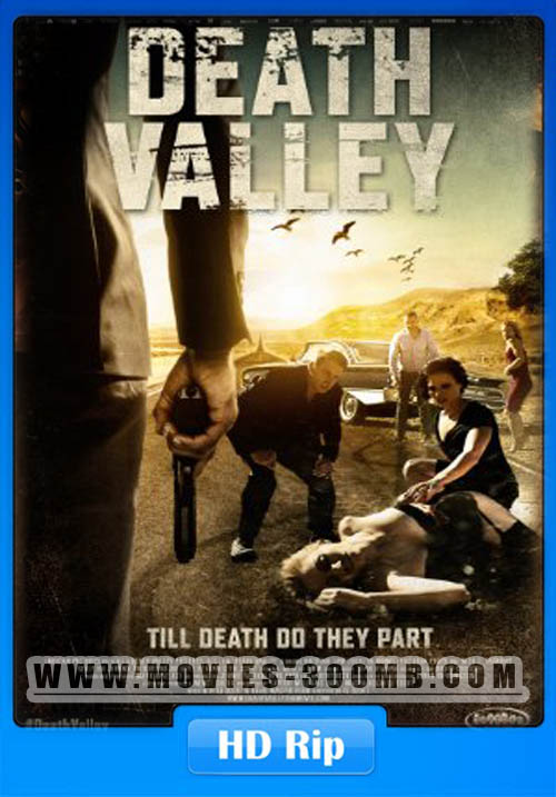 Death Valley 2015 720p WEB-DL 400MB X265 HEVC