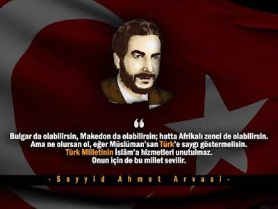 bulgar, makedon, hristiyan, ecnebi, Türk, Müslüman, seyyid, peygamber torunu, Ahmet Arvasi, güzel sözler, özlü sözler, anlamlı sözler