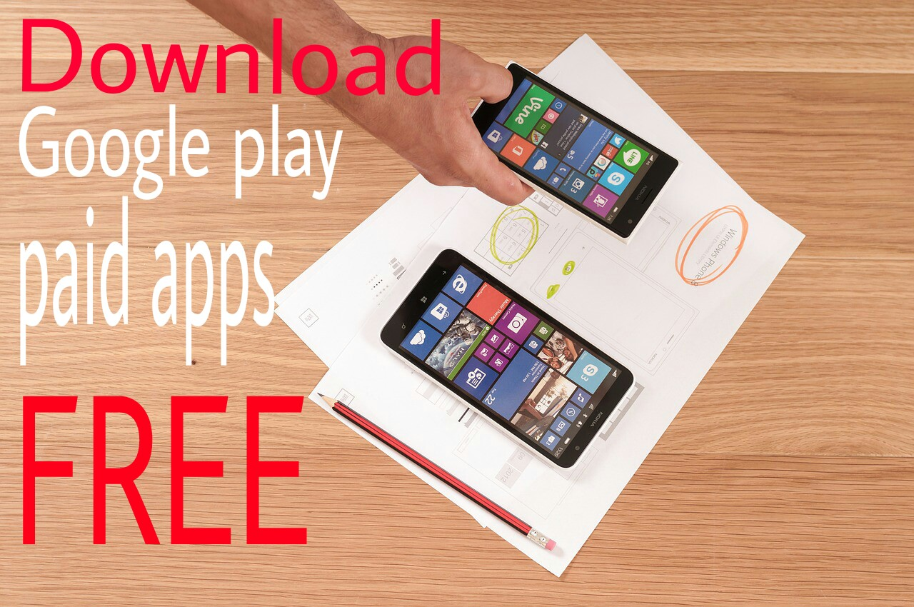 Google play store ke Paid Apps & Games Free Me Download