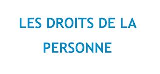 LES DROITS DE LA  PERSONNE