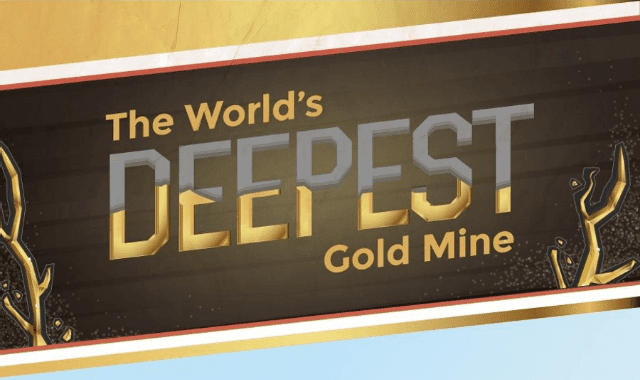 The World's Deepest Gold Mine