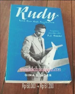 Buku : Rudy Habibie Kisah Masa Muda Sang Visioner : Gina S Noer