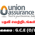 Vacancies in Union Assurance - . G.C.E (A/L)