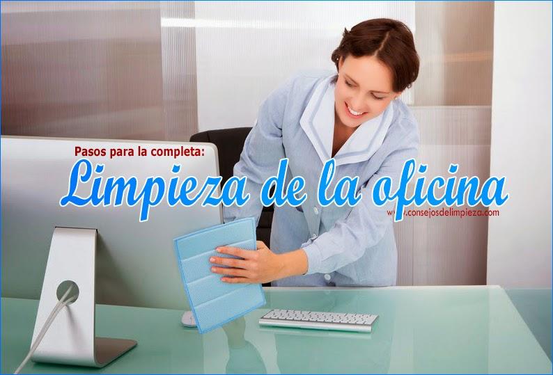 Limpieza de oficinas a fondo hazlo tu mismo consejos for Limpieza oficinas