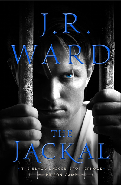 Book Review: The Jackal (Black Dagger Brotherhood: Prison Camp #1) by J. R. Ward | About That Story