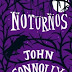 Noturnos (John Connolly) - Ed. Bertrand Brasil