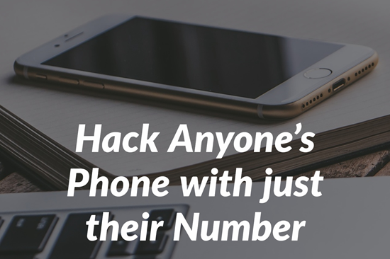 How to Hack a Mobile Phone With Just The Number