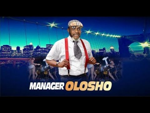DOWNLOAD: Manager Olosho – Latest 2017 Yoruba Movie