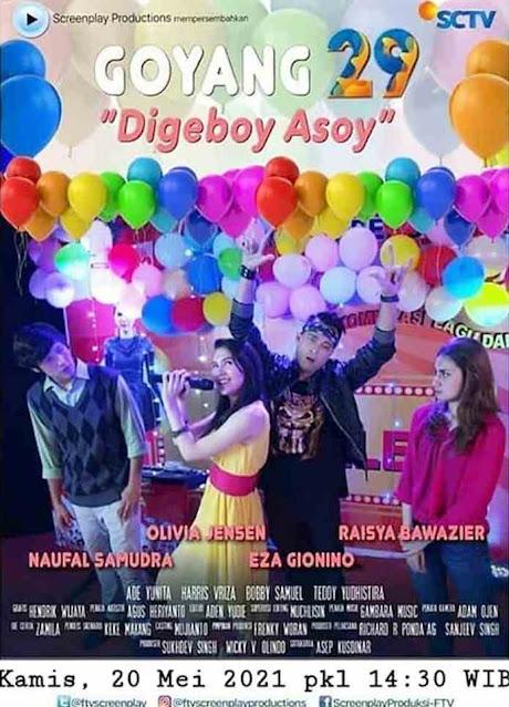 Daftar Nama Pemain FTV Goyang 29 Digeboy Asoy SCTV Lengkap