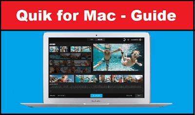 Quik for Mac