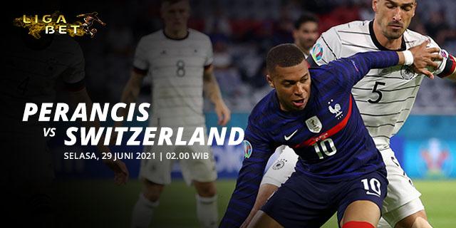 PREDIKSI FRANCE VS SWITZERLAND