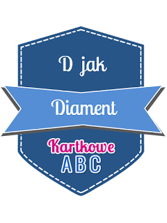 https://kartkoweabc.blogspot.com/2017/02/d-jak-diament.html