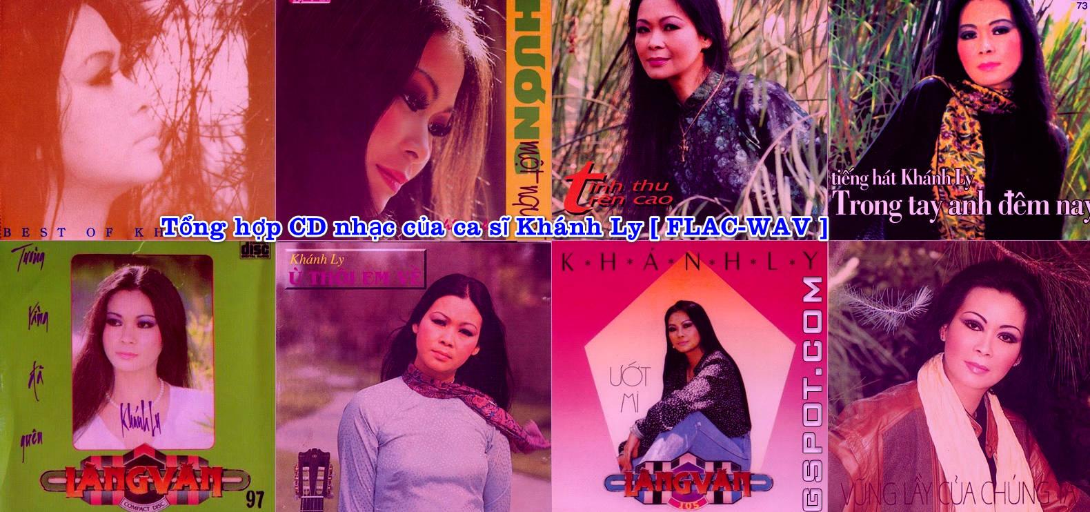 Tổng hợp CD nhạc của ca sĩ Khánh Ly [ FLAC-WAV ]
