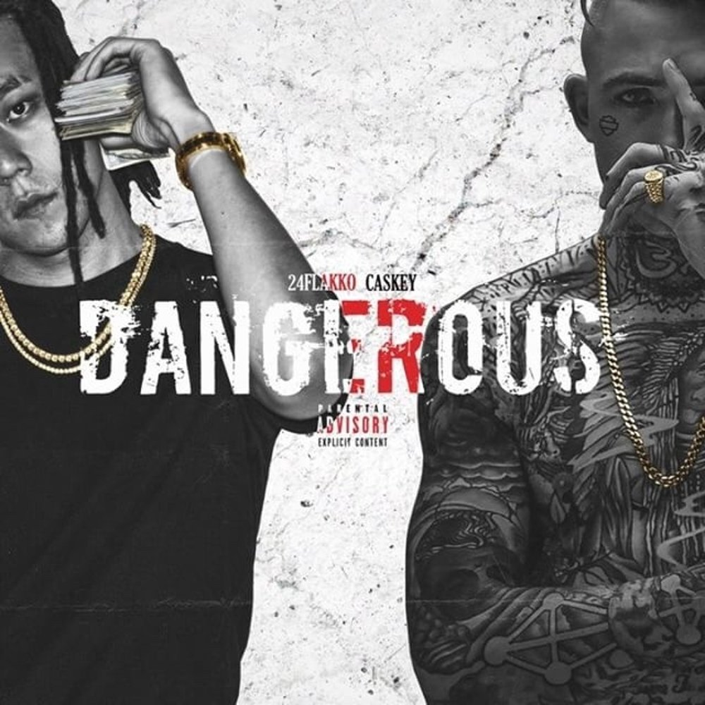 24 Flakko – Dangerous (Feat. Caskey) – Single