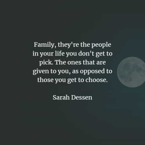 Inspirational family quotes and famous family sayings