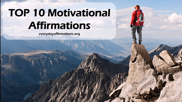 Top Ten Motivational Affirmations - Video, Affirmations Videos
