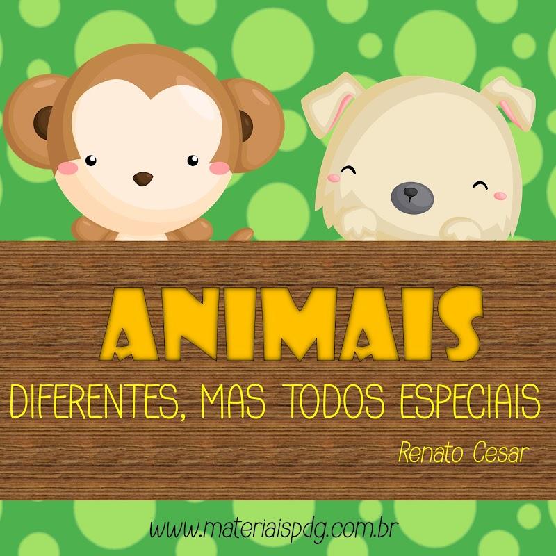 ANIMAIS: DIFERENTES, MAS TODOS ESPECIAIS - LIVRO PDF