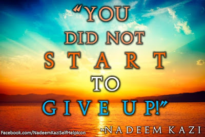 Best Motivational Quotes, Nadeem Kazi, Never Give Up Quotes